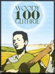 Woody Guthrie at 100